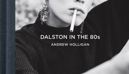 Andrew Holligan's photos of Dalston in the 80s